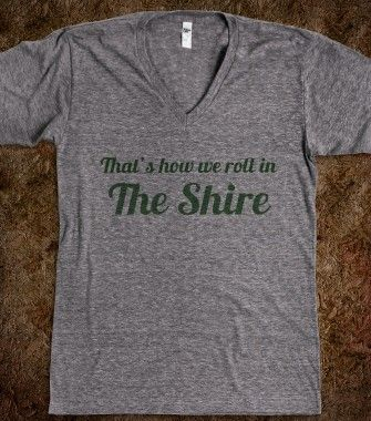 That's How We Roll in the Shire - The Perks of Being a Nerd - Skreened T-shirts, Organic Shirts, Hoodies, Kids Tees, Baby One-Pieces and Tot...
