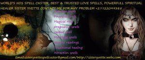 True African Traditional healer /love spell sister yvette+27722099385 - Channel Islands - free classifieds in United Kingdom