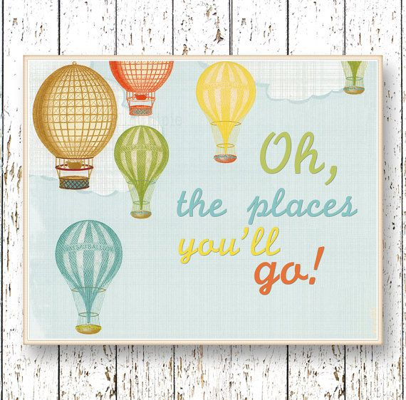 Oh, the Places you'll Go! Dr Seuss - Hot air balloon Kids wall art print blue green orange Family Room playroom nursery art 8x10 or 11x14 on Etsy, $15.43 AUD