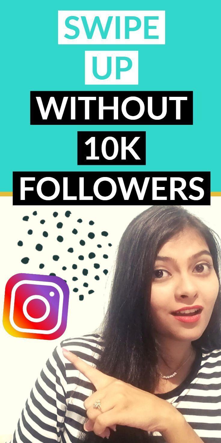 How To Add Swipe Up Link To Instagram Story Without 10k Followers Vidzmak Instagram Tips Instagram Marketing Tips Instagram Blogging