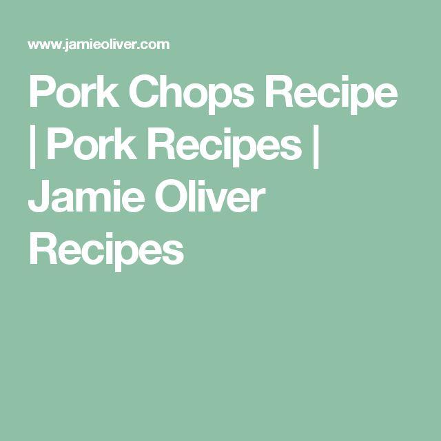 Pork Chops Recipe | Pork Recipes | Jamie Oliver Recipes