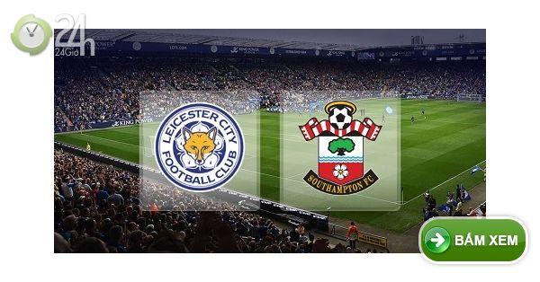 Trực tiếp Leicester City vs Southampton