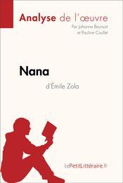 Émile Zola Nana Analyse du livre