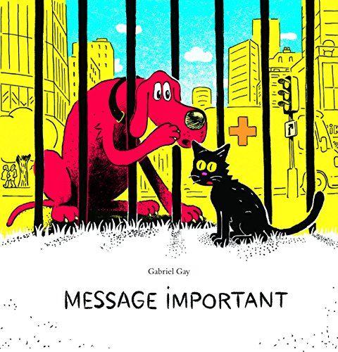 Message important / Gabriel Gay. E GAY