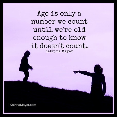 Age Its Just A Number My Thoughts Pinterest Quotes Quote