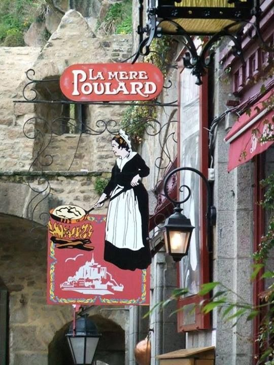 La Mère Poulard is a restaurant and hotel on Mont Saint-Michel, France