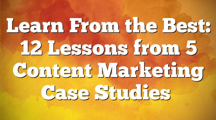 Content Marketing Case Studies: not everyone have to solve a specific issue with regards to articles marketing and advertising.