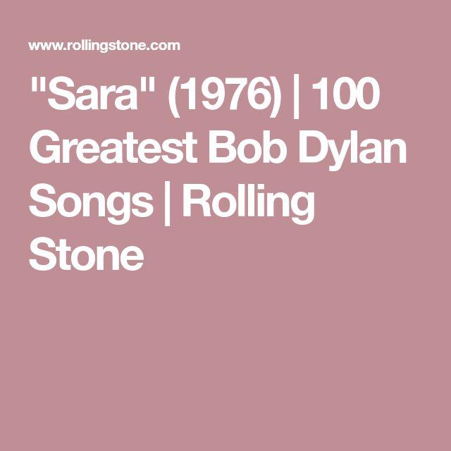 """Sara"" (1976) | 100 Greatest Bob Dylan Songs | Rolling Stone"