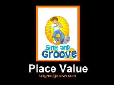 Sing & Groove's song to help with place value. Higher than need for leveled math1st graders, but might be good for older st. coming in for extra support
