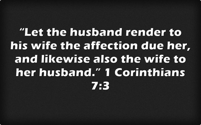 """Feb 21 """"Let the husband render to his wife the affection due her, and likewise also the wife to her husband."""" 1 Corinthians 7:3. Thanking God for quality time with my love."""
