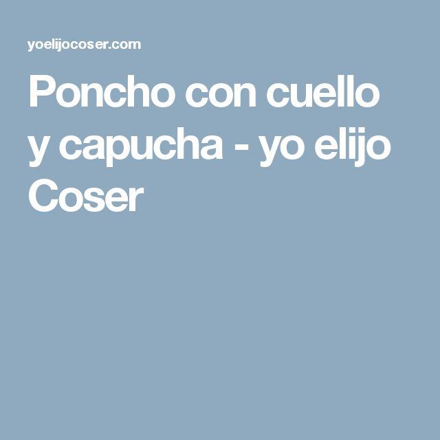 Poncho con cuello y capucha - yo elijo Coser
