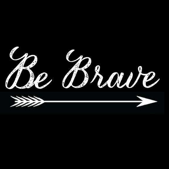 Be Brave Tattoo Arrow