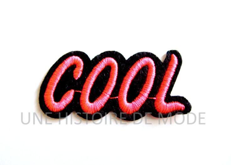 """Patch ,écusson thermocollant mot """" COOL """" à coudre ou repasser 62 x 30 mm - patch brodé cool : Déco, Customisation Textile par une-histoire-de-mode"""