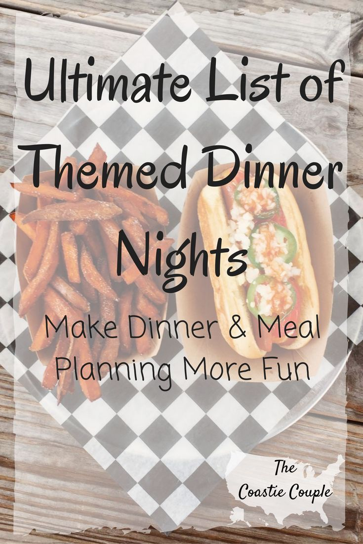 This list will give you so many ideas for themed dinner nights! Adding a theme to your nights can make meal planning and dinner more fun for everyone!