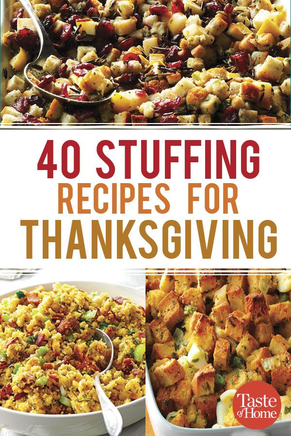 40 Stuffing Recipes For Thanksgiving Thanksgiving Side Dish