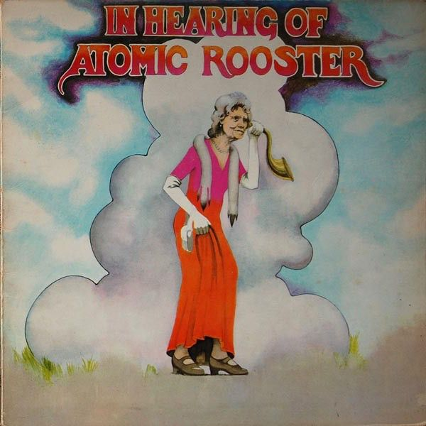 """Atomic Rooster 1971 release """"In Hearing Of Atomic Rooster"""""""
