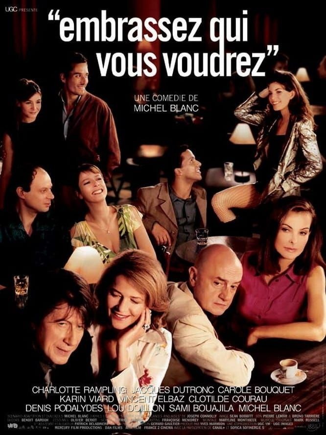 Embrassez Qui Vous Voudrez Moviescomedy Moviesdrama