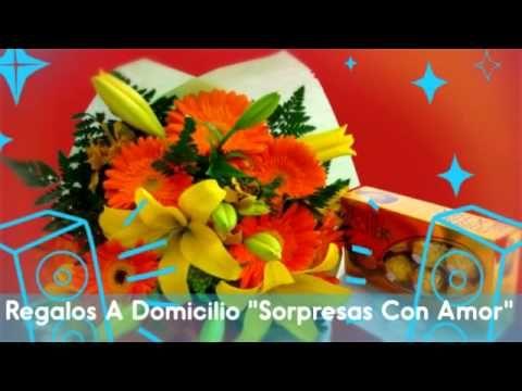 """Regalos A Domicilio """"Sorpresas Con Amor"""""""