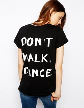 Image 1 of ASOS T-Shirt with Dont Walk Dance Back Print