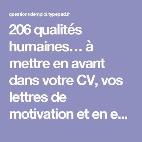 206 qualités humaines… à mettre en avant dans votre CV, vos lettres de motivation et en entretien d'embauche ! - Questions d'emploi