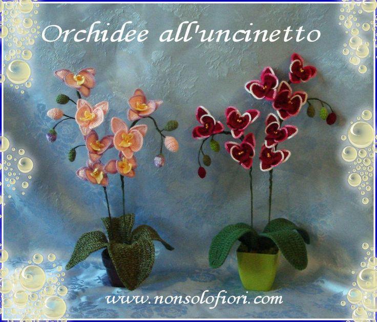 Due nuove composizioni di Orchidee all'uncinetto Altezza cm 50 - colori sfumati www.nonsolofiori.com