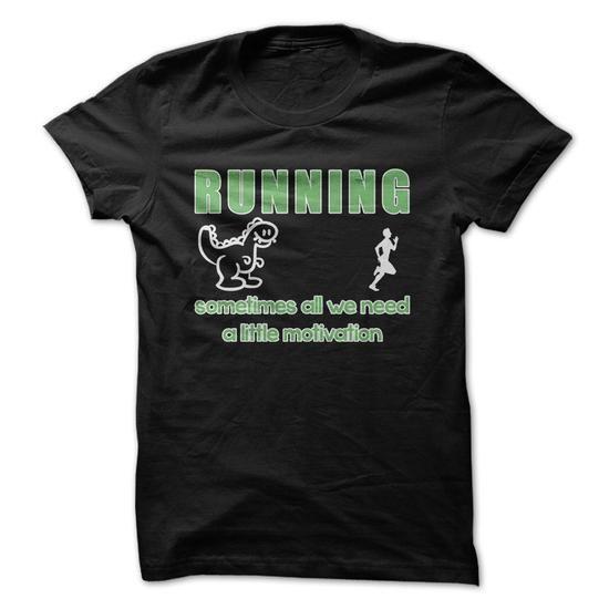 Running Motivation T Shirts, Hoodies. Check price ==► https://www.sunfrog.com/Funny/Running-Motivation-Funny-Shirt-.html?41382