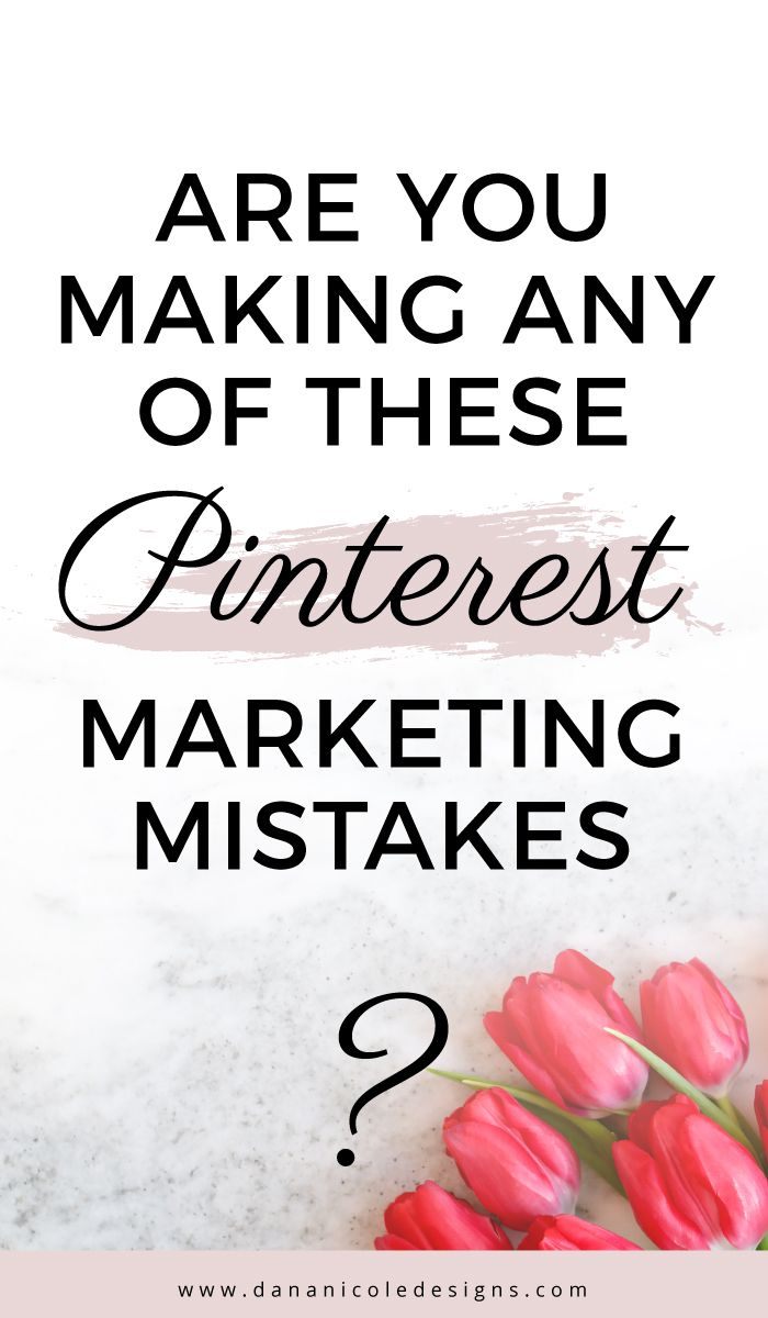 Are you making one of these mistakes with your Pinterest marketing strategy? Learn the top mistakes how to fix them so you can get more traffic to your blog from Pinterest! Pinterest for blogging | Pinterest hacks | Pinterest tips