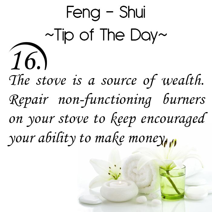 Feng Shui Tip of the Day: 16. The stove is a source of wealth. Repair non-functioning burners on your stove to keep encouraged your ability to make money. Get the Vastu experts advice for your home from renowned Vastu Expert Ms. Manisha Koushik.