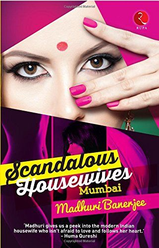 Scandalous Housewives: Mumbai