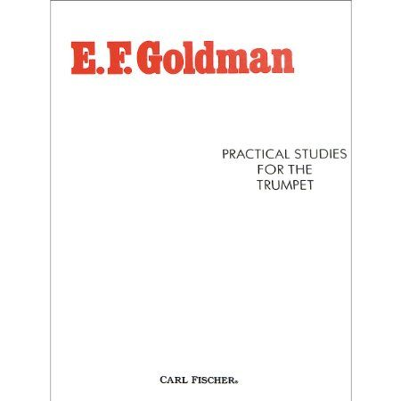 48 best gifts ideas 4 trumpet images on pinterest trumpet carl fischer practical studies for the trumpet by ef goldman fandeluxe Gallery