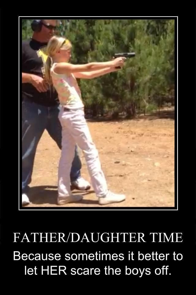 train your daughters in gun safety… teach them how to handle and shoot one......
