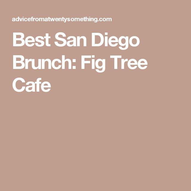Best San Diego Brunch: Fig Tree Cafe