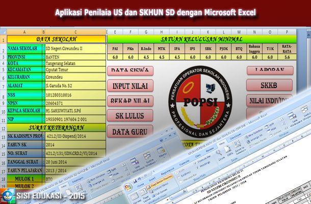 [File Pendidikan] Aplikasi Penilaian Ujian Sekolah dan SKHUS SD menggunakan Microsoft Excel terbaru 2016