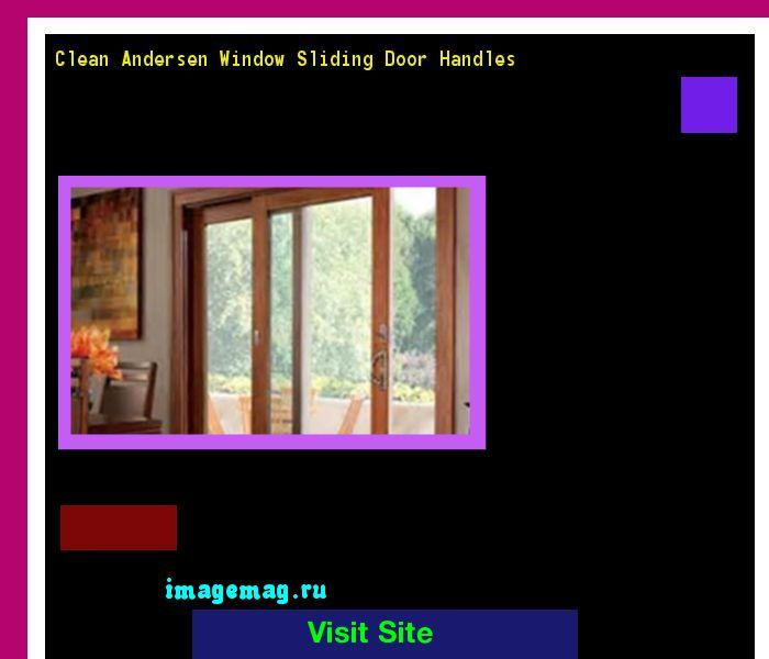 Clean Andersen Window Sliding Door Handles 164923 - The Best Image Search