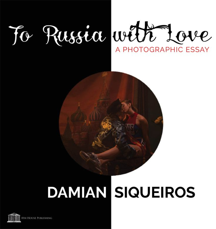"""TO RUSSIA WITH LOVE by Damian Siqueiros  To Russia with Love"""" is how a group of Montreal artists and collaborators answer the phobias arising out of Russia. This is their stand against the recent wave of bigotry and violence and the realization of the moral imperative to not remain passive in the face of hatred and injustice.  """"...exquisitely detailed...."""" - Phil Tarney, Artists Corner Gallery, Hollywood, California  """"Masterful visual quotations.."""" - Ivan Savvine, Russian Journalist…"""