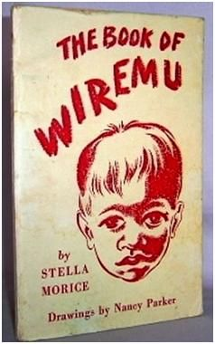 Stella Morices The book of Wiremu (1945)