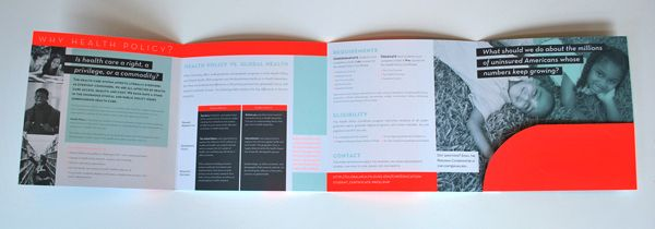 A three color gate fold brochure done for Duke's Center for Health Policy. This piece uses the fluorescent Pantone 805C.