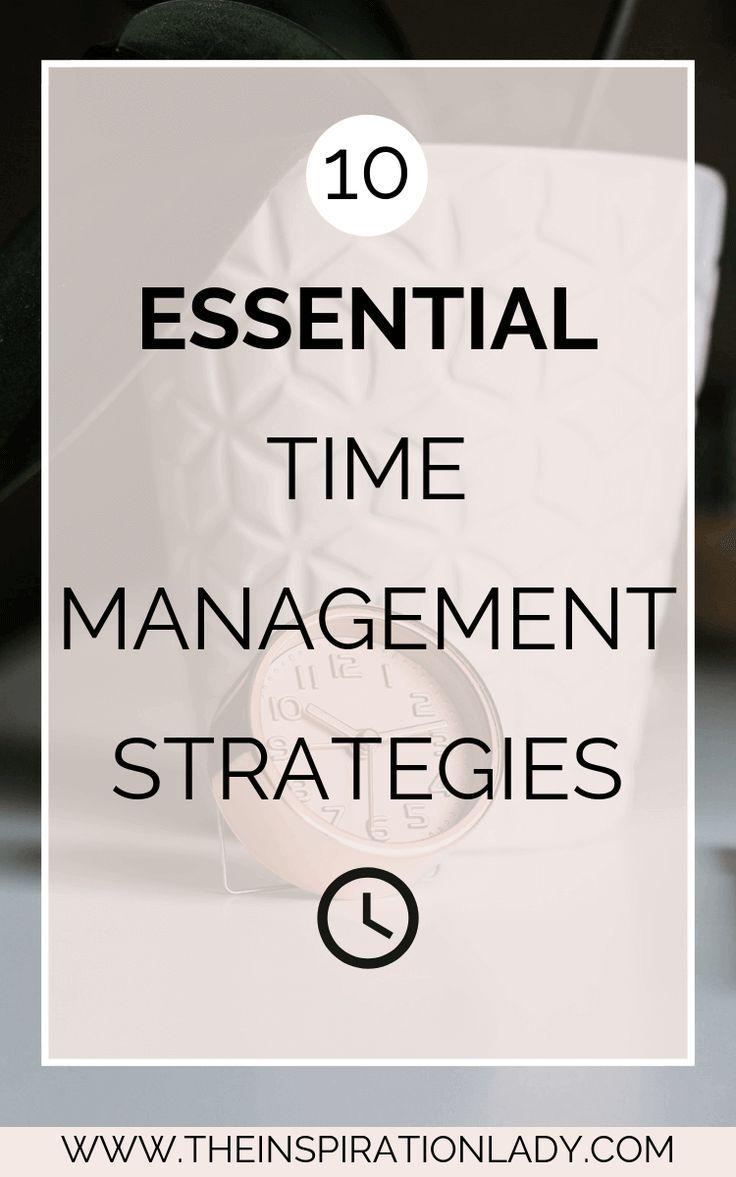 Essential Time Management Strategies