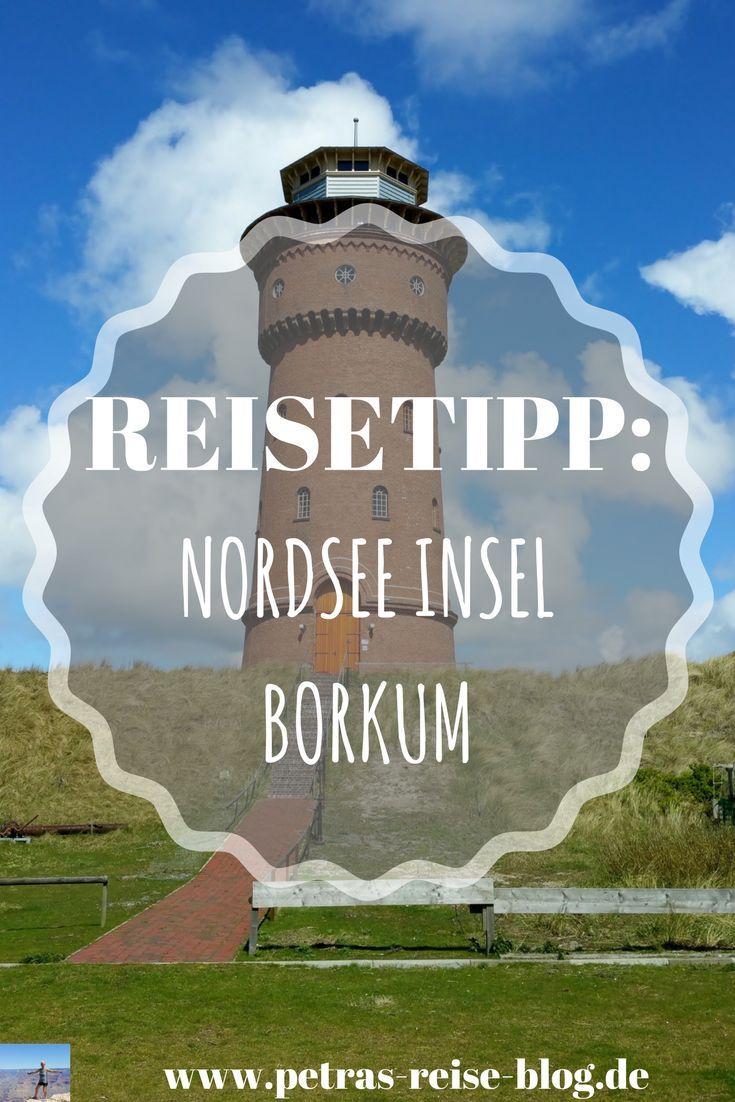 Einmal Borkum Immer Borkum Insel Borkum Reisen Und Reisetipps