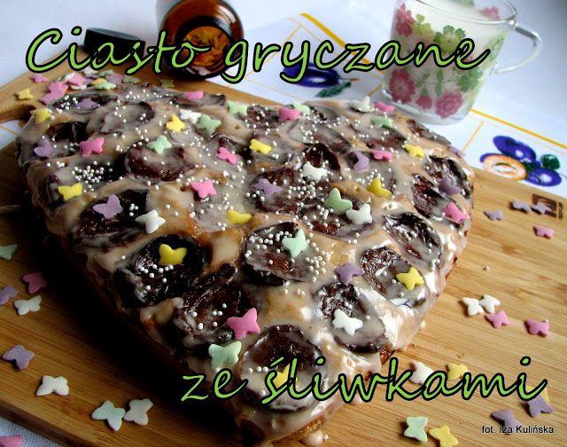Smaczna Pyza: Serducho  na przedwiośniu czyli ciasto gryczane z ...
