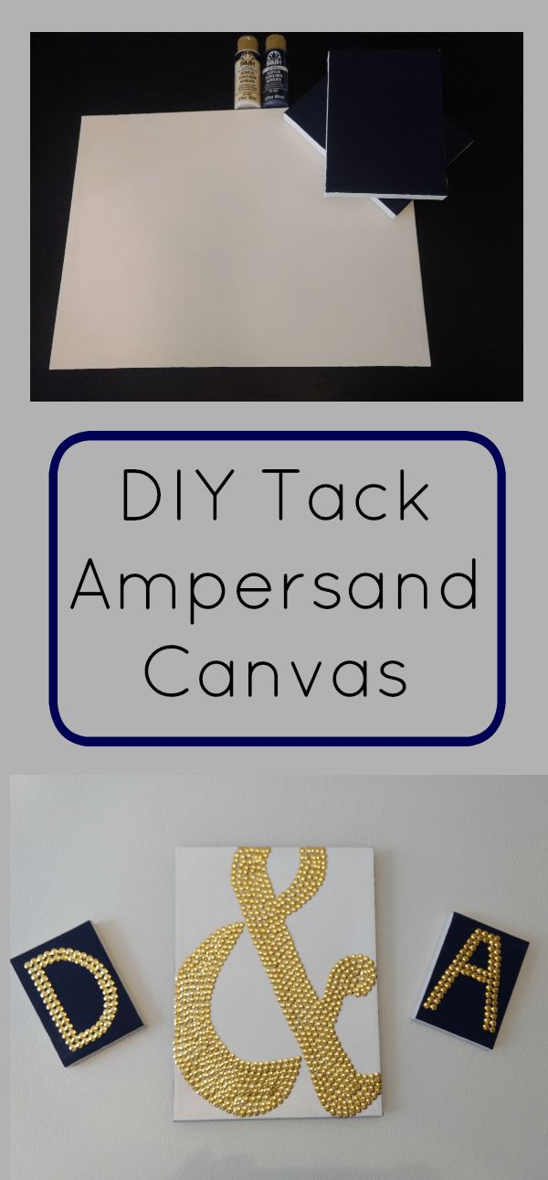 DIY | Craft | wall art | tacks | gold | Ampersand symbol | & symbol | canvas