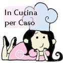 In cucina per caso