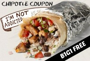 Chipotle Coupon: Buy One Get One FREE