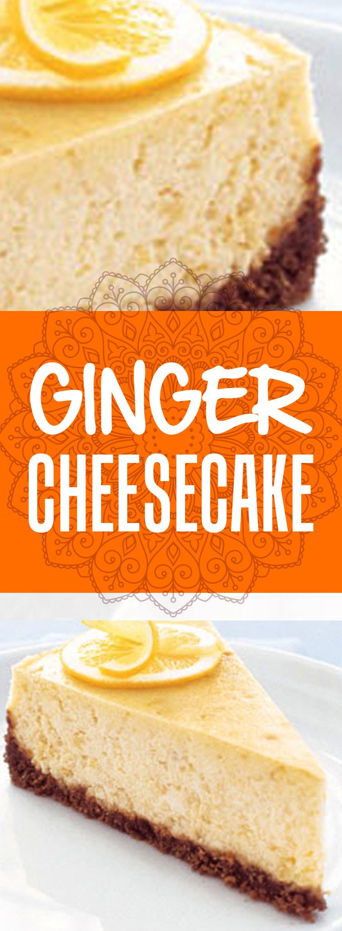 thing that could make cheesecake better is the fiery punch of ginger ...