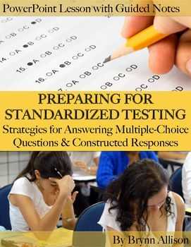 This lesson is designed to help students be successful on standardized testing. You can use the section focused on multiple-choice questions, constructed responses or both depending on the format of the test and your students' needs. Students will fill in strategies in the guided note-taking packet and annotate the questions, passages, and prompts as directed throughout the lesson.