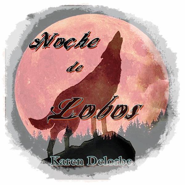 "De mi novela ""Noche de lobos"", disponible en Wattpad."