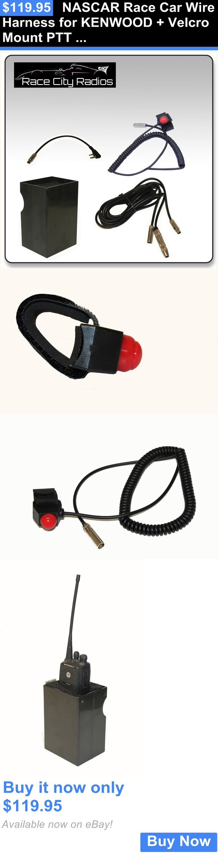 Walkie Talkie Two-Way Antennas: Nascar Race Car Wire Harness For Kenwood + Velcro Mount Ptt Switch + Radio Box BUY IT NOW ONLY: $119.95
