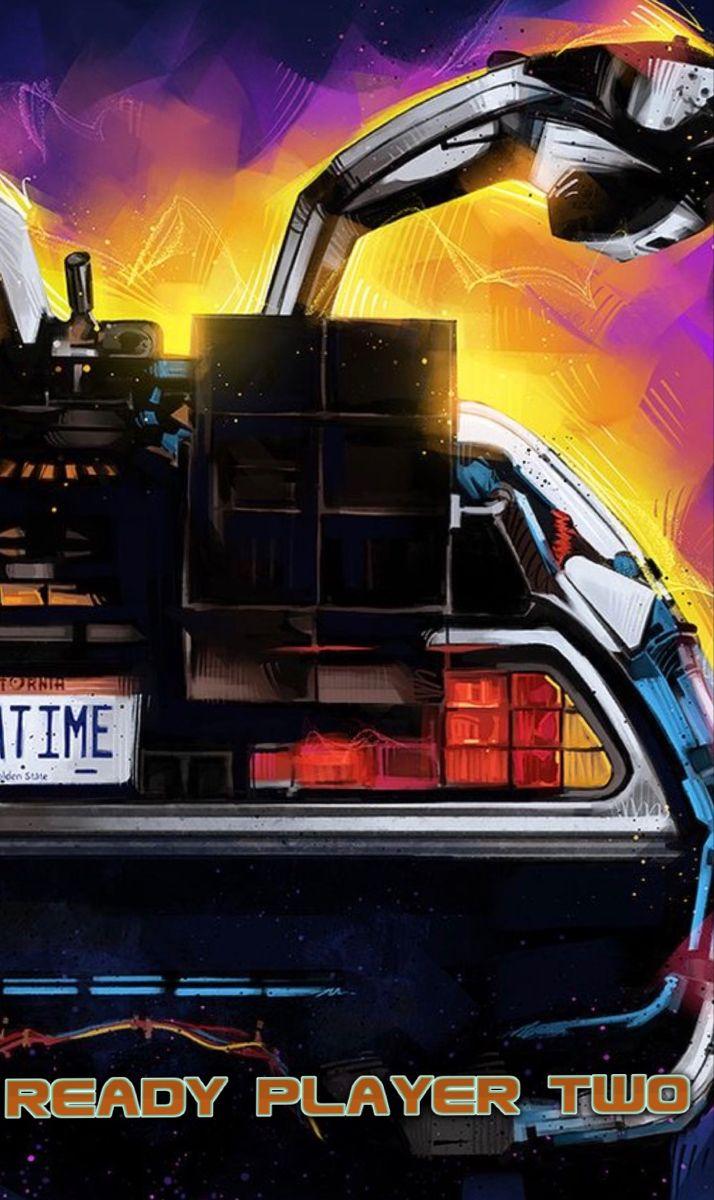 Ready Player Two In 2020 The Future Movie Back To The Future Delorean