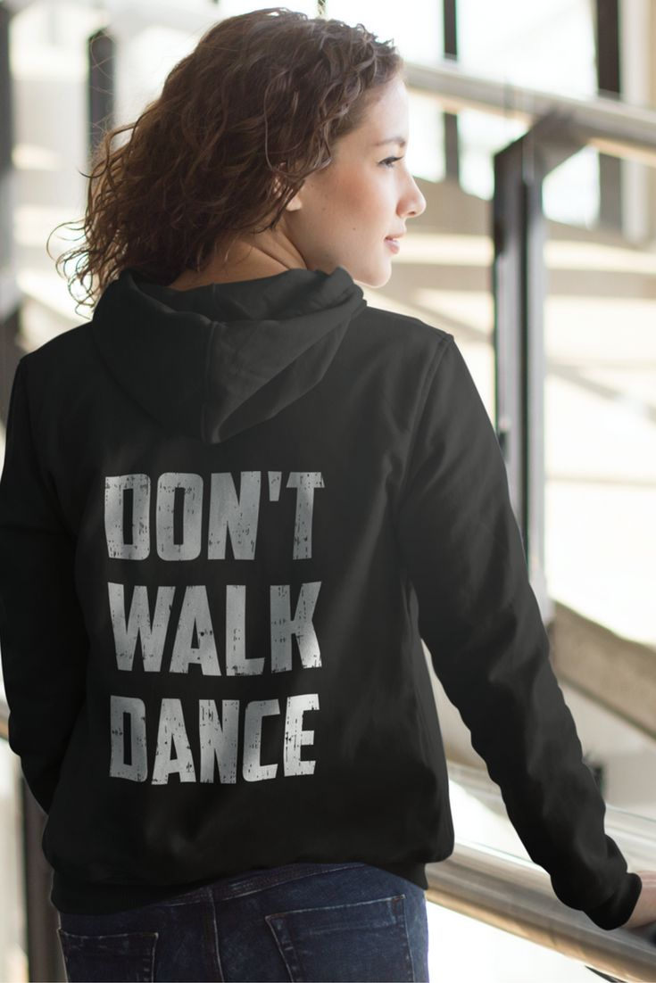 Price cut limited time offer shop now for the best selection hurry - Don T Walk Dance Dancer T Shirt
