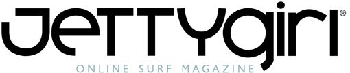 JettyGirl Online Surf Magazine – surfer girls, female surfers, women who surf, photos, video clips, interviews, online surf store, bik ini, ...